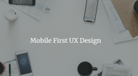 Mobile First UX Design